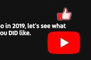 YouTube Rewind 2019 llegó con autocrítica y destaca los likes en videos