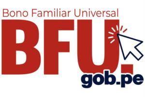 Segundo Bono Universal o Bono BFU:  Cómo y dónde cobrar 760 soles