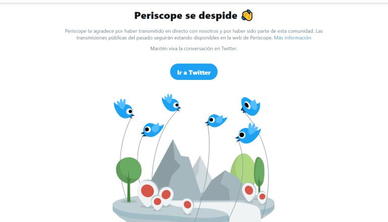Periscope se despidió y ahora las transmisiones en vivo serán por Twitter