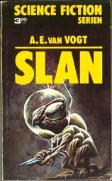 Alfred E van Vogt, Slan [Slan] (1973 - Lindfors Förlag, Science Fiction Serien [2]), cover by Kenneth Smith.