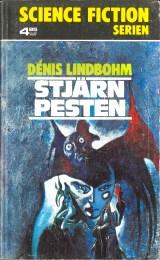 Dénis Lindbohm, Soldat från Jorden (1975 - Bokförlaget Regal, Science Fiction Serien [17]).