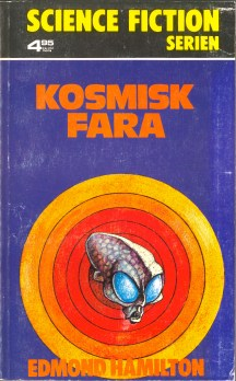 Edmond Hamilton, Kosmisk fara [The Quest Beyond the Stars] (1975 - Bokförlaget Regal, Science Fiction Serien [18]).