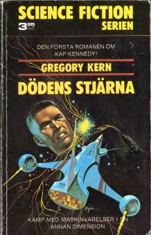 Gregory Kern, Dödens stjärna [Galaxy of the Lost] (1973 - Lindfors Förlag, Science Fiction Serien [6]), cover by Jack Gaughan.