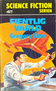 Gregory Kern, Fientlig värld [Earth Enslaved] (1975 - Bokförlaget Regal, Science Fiction Serien [19]), cover by Jack Gaughan.