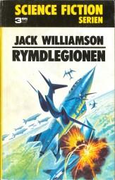 Jack Williamson, Rymdlegionen [The Legion of Space] (1973 - Lindfors Förlag, Science Fiction Serien [1]).