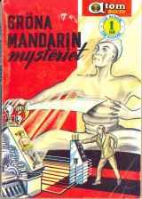Grant Malcom, Gröna mandarinmysteriet [Green Mandarin Mystery] (1957 - Pingvinförlaget, Atom-boken [6])