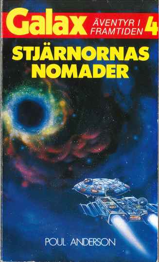 Poul Anderson, Stjärnornas nomader [The Peregrine – 1956] (1985 - Laissez faire, Galax [4])