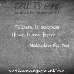 "Malcolm Forbes quote on Enliven Wellness Coaching Chalkboard reading, ""Failure is success if we learn from it."""