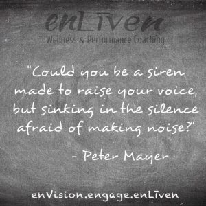 "Peter Mayer lyrics on enLiven Wellness Life Coaching chalkboard reading, ""Could you be a siren made to raise your voice, but sinking in the silence afraid of making noise"". Life Coach Todd Smith Blissfield"