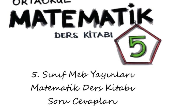 5. Sınıf Meb Yayınları Matematik Ders Kitabı Soru Cevapları Sayfa 81