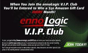 VIP Members are qualified to participate in the monthly drawing for $50 Amazon Gift Cards!