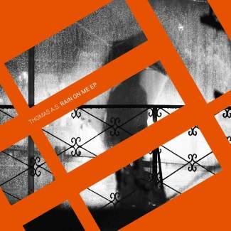 EP // Rain On Me – Thomas A.S.