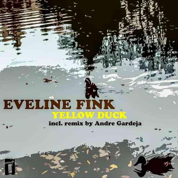 EP // Yellow Duck – Eveline Fink, Andre Gardeja