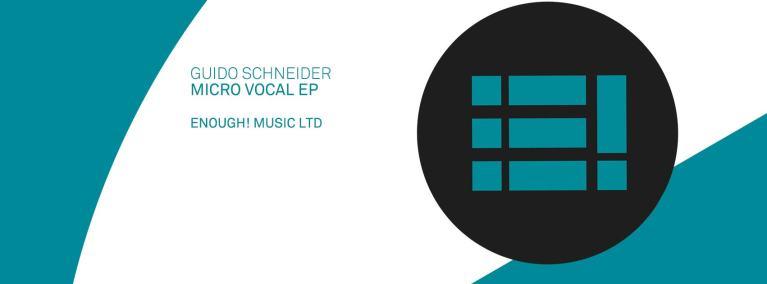 Micro Vocal EP – Guido Schneider