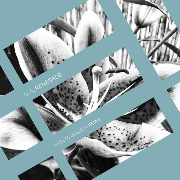 EP // Renegade – M.A., Nicolas Duvoisin