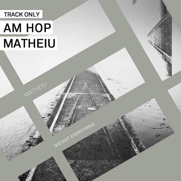EP // Distant Everything – Matheiu
