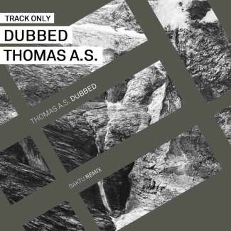 Track // Dubbed – Thomas A.S.