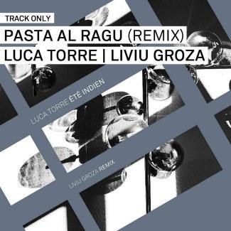 Track // Past Al Ragu by Luca Torre (Liviu Groza Remix)