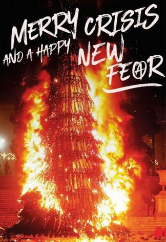 Merry New Crisis - Happy New Fear