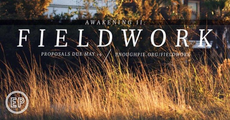 Awakening II: Fieldwork