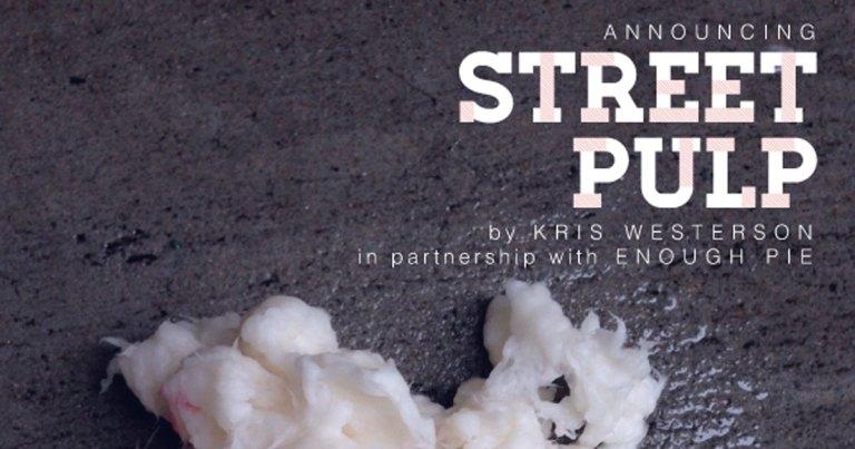 Street Pulp: An Up-Start Project