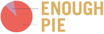 Enough Pie
