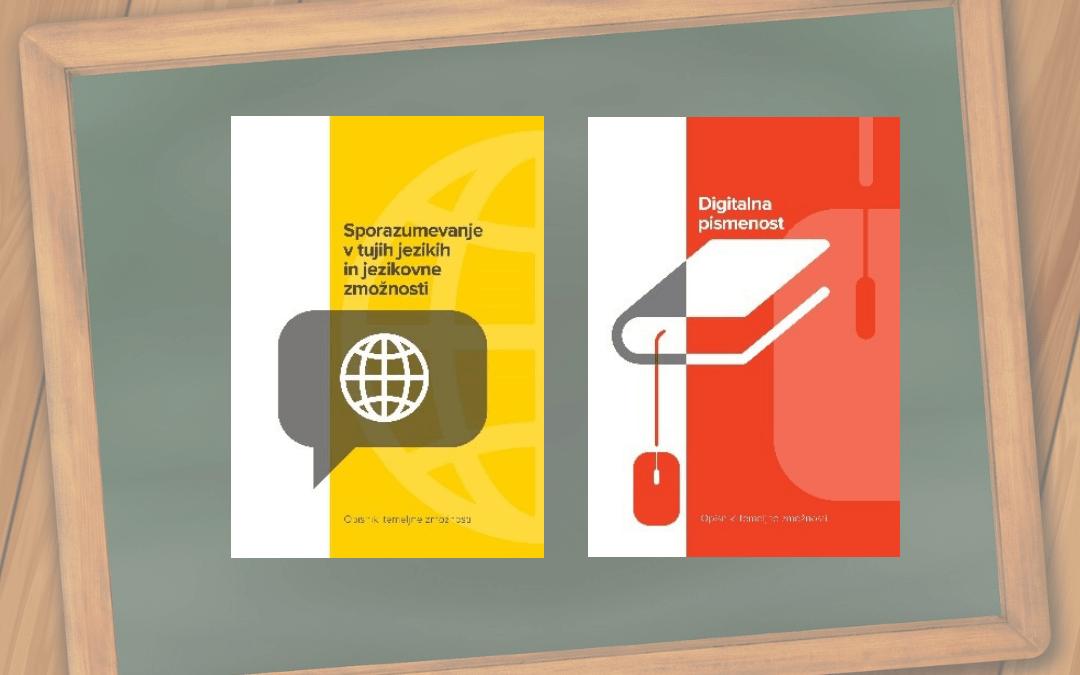 Knjižici Digitalna pismenost in Sporazumevanje v tujih jezikih in jezikovne zmožnosti