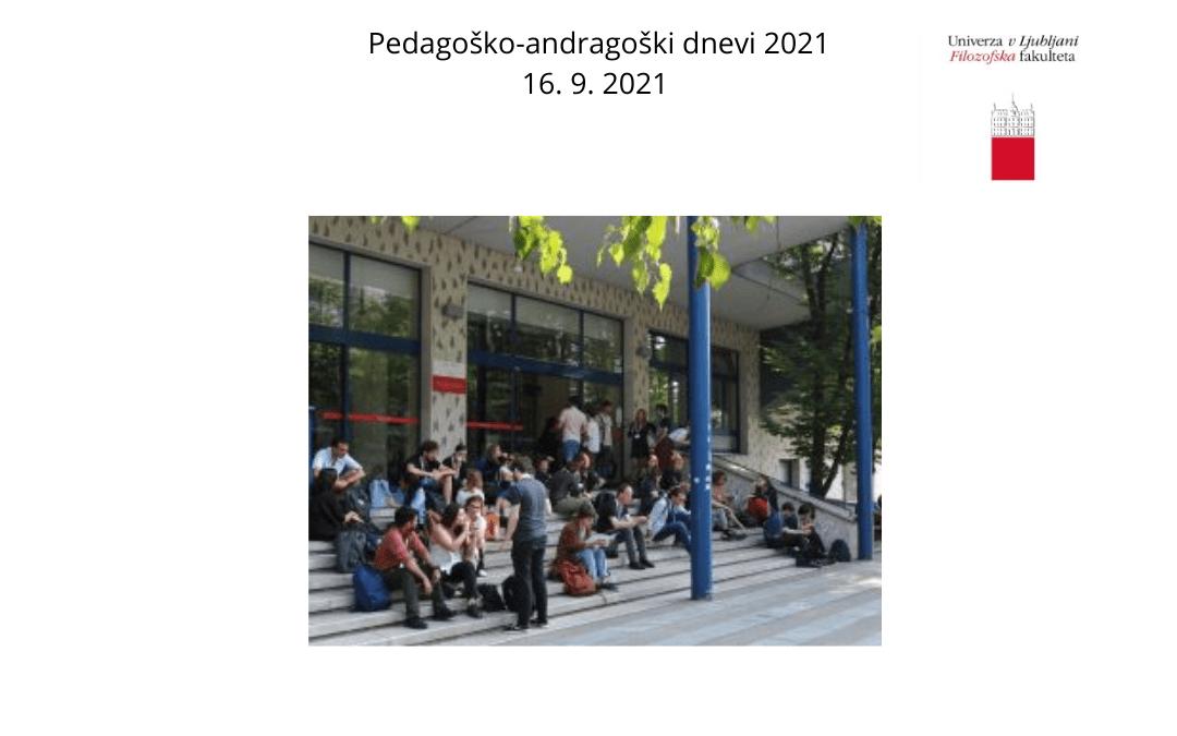 Pedagoško-andragoški dnevi 2021