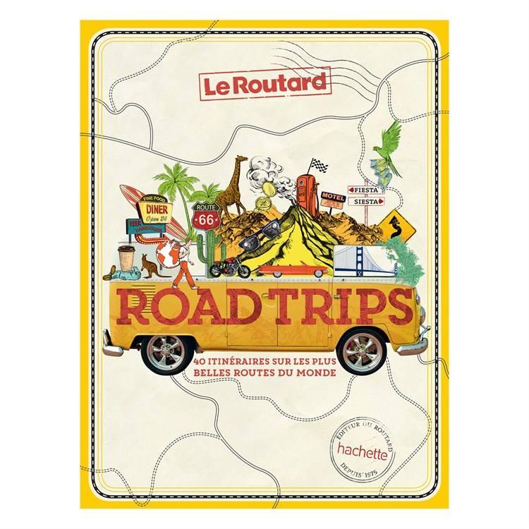 livre road trip voyage tourisme vacances coaching organisation conseils accompagnement peur routard