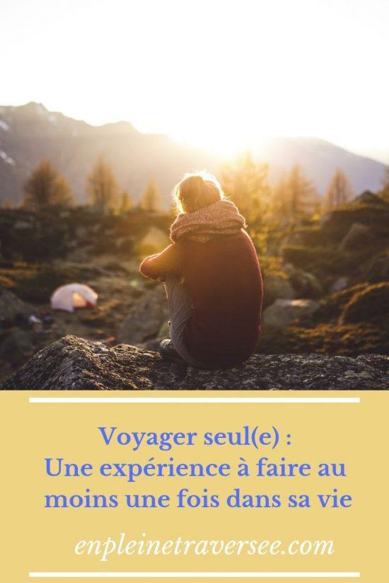 voyage seul experience tourisme vacances organisation conseils coaching développement personnel solo