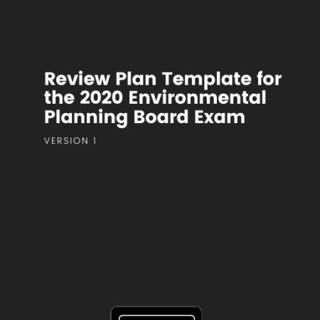 cover Review Plan for the 2020 Environmental Planning Board Exam
