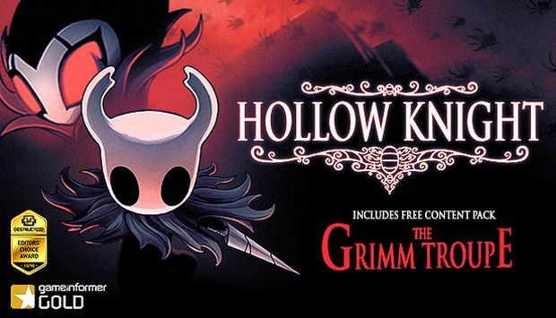 Hollow Knight : The Grimm Troupe