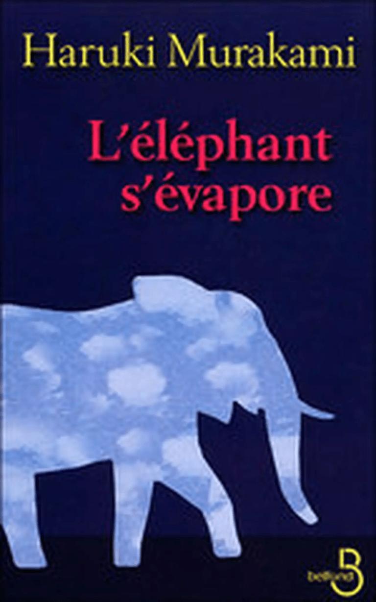 L'éléphant s'évapore – Haruki Murakami
