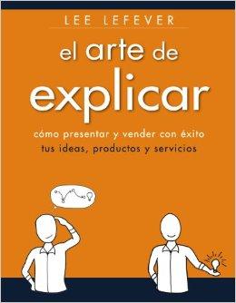"""Libro """"El arte de explicar"""""""