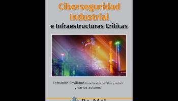 Libro Ciberseguridad Industrial e Infraestructuras Críticas