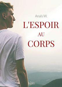L'espoir au corps Anaïs W.