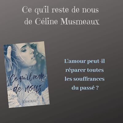Ce qu'il reste de nous de Céline Musmeau