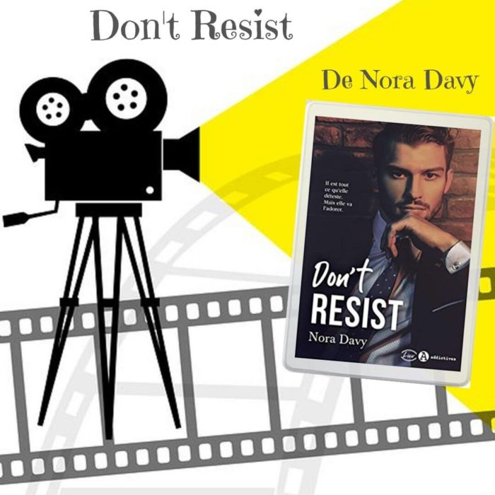 Don't Resist de Nora Davy