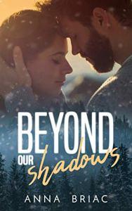 Beyond our shadows d'Anna Briac