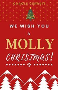 We wish you a Molly Christas ! de Carole Cerruti