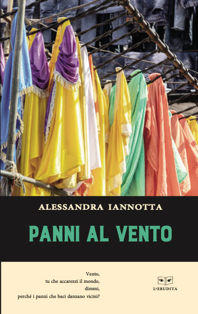"""I """"Panni al vento"""" di Alessandra Iannotta"""