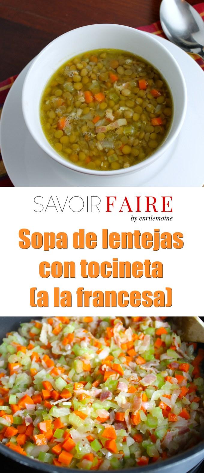 Sopa de lentejas a la francesa - SAVOIR FAIRE by enrilemoine