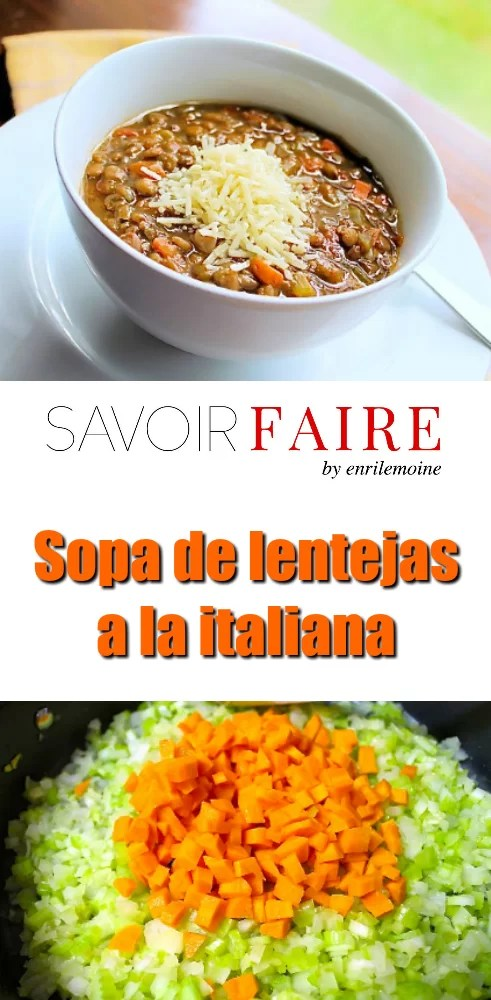 Sopa de lentejas italiana - SAVOIR FAIRE by enrilemoine