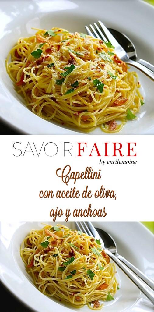 Capellini con aceite de oliva, ajo y anchoas - SAVOIR FAIRE by enrilemoine