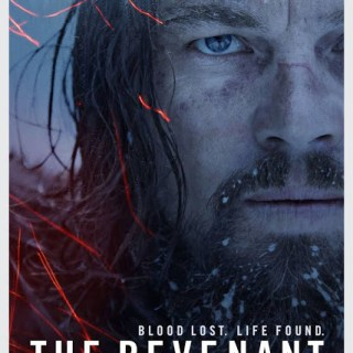 The Revenant: 10 Reasons Why You Must Get the Tickets NOW!