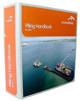 """""""Piling Handbook 9th Edition"""" manual de cálculo de tablestacas ArcelorMittal"""