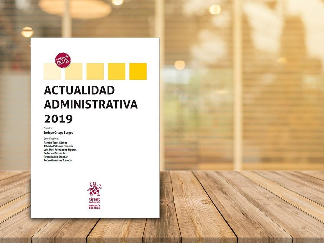 ACTUALIDAD ADMINISTRATIVA reúne la jurisprudencia, cuestiones y prácticas más novedosas y relevantes del derecho administrativo estatal, autonómico y local y de los sectores regulados de la economía