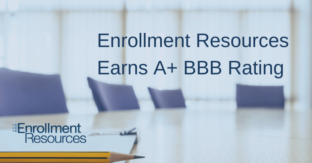 Enrollment Resources Earns A+ Better Business Bureau (BBB) Rating