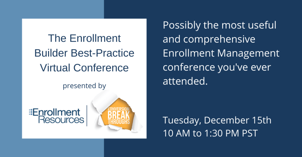 The Enrollment Builder Best-Practice Virtual Conference