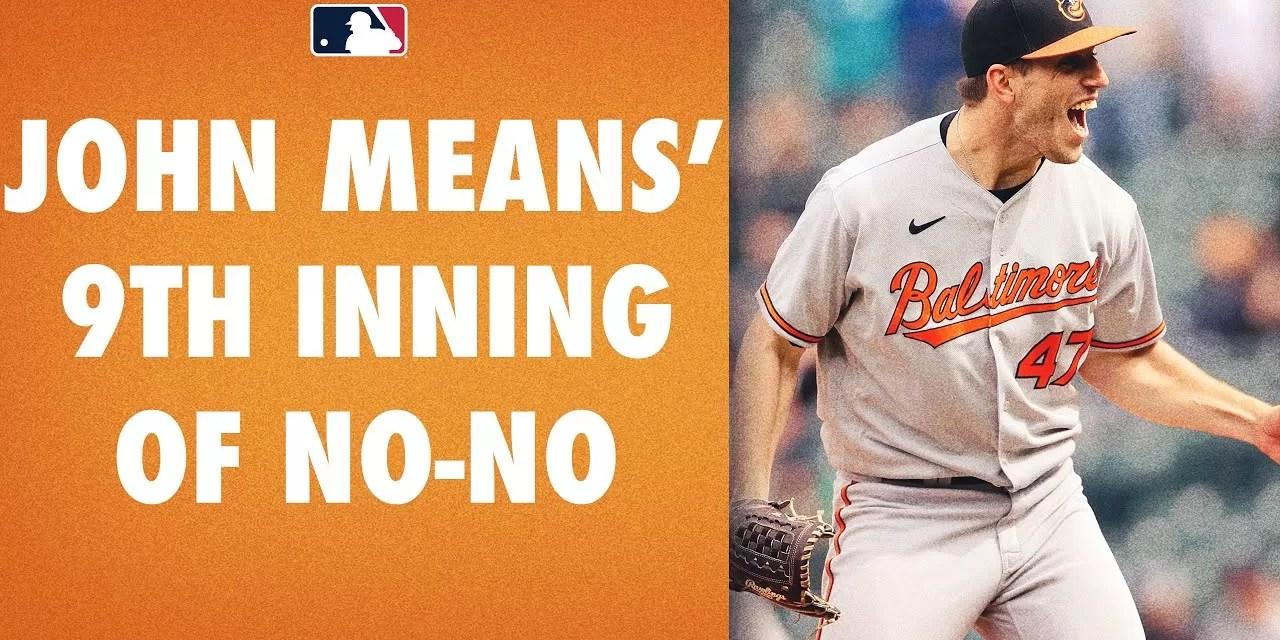 """John Means logra primer """"no-hitter"""" de los Orioles en los últimos 52 años"""